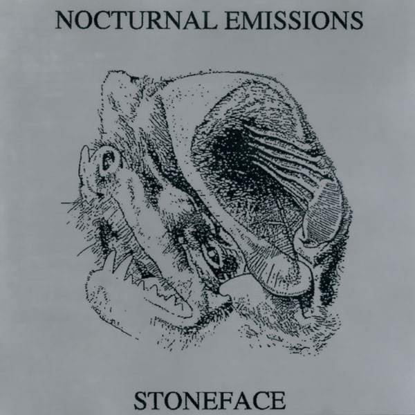 Nocturnal Emissions - Stoneface