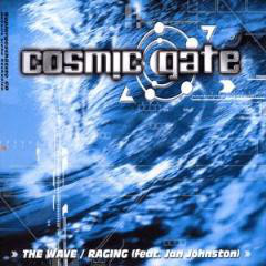 Cosmic Gate - The Wave / Raging