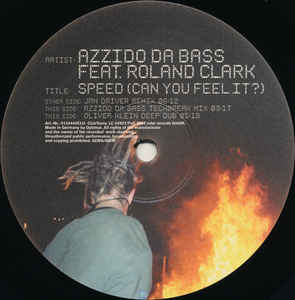 Azzido Da Bass, Roland Clark - Speed (Can You Feel It?) (Part 2 Of 3) cover of release