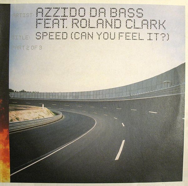 Azzido Da Bass - Speed (Can You Feel It?) (Part 2 Of 3)