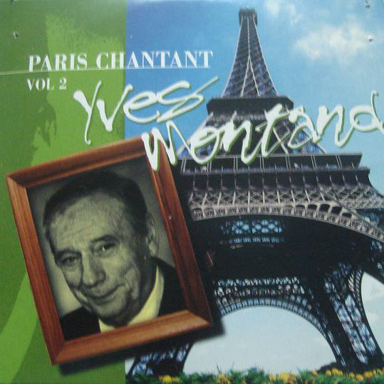 Yves Montand - Paris Chantant Vol.2