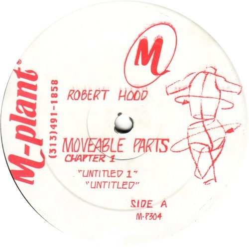 Robert Hood - Moveable Parts Chapter 1