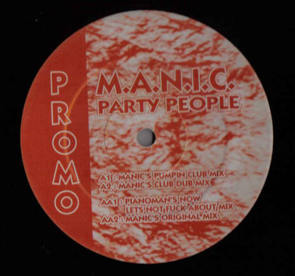 M.A.N.I.C. - Party People