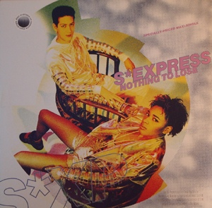 S'Express - Nothing To Lose