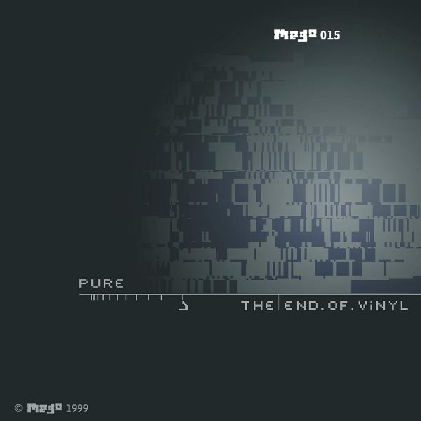 Pure - The End Of Vinyl
