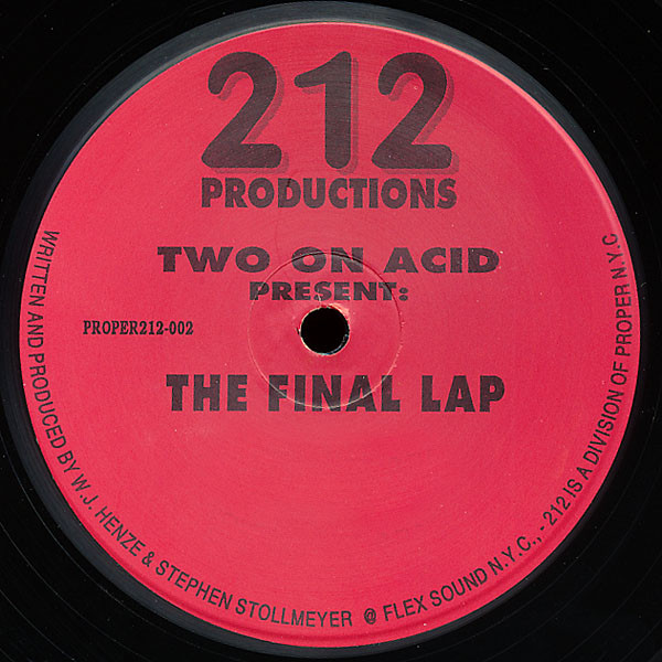 Two On Acid - The Final Lap