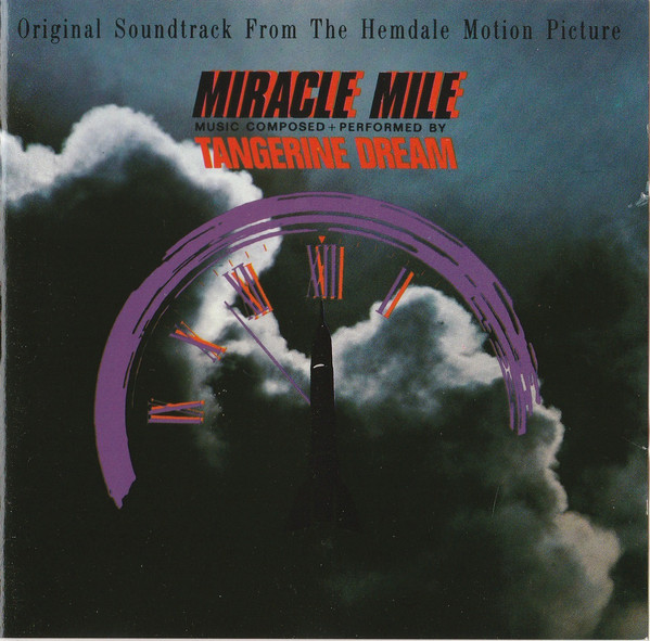 Tangerine Dream - Miracle Mile  (Original Soundtrack From The Hemdale Motion Picture)