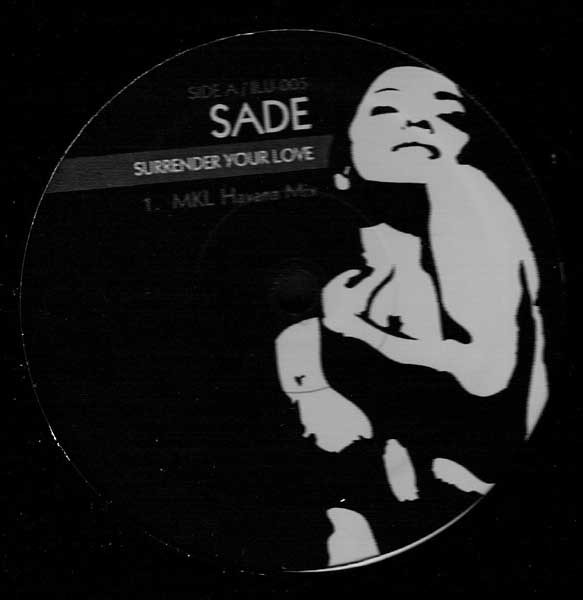 Sade - Surrender Your Love