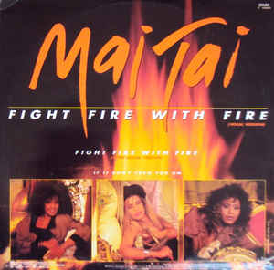 Mai Tai - Fight Fire With Fire cover of release
