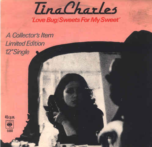 Tina Charles - Love Bug / Sweets For My Sweet