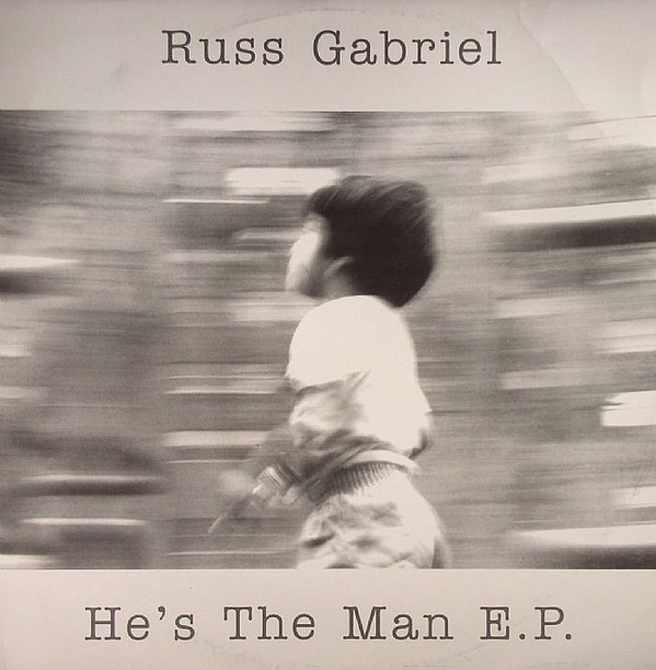 Russ Gabriel - He's The Man E.P.