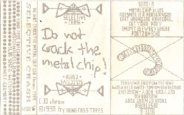 Selective Crash - Do Not Crack The Metal Chip