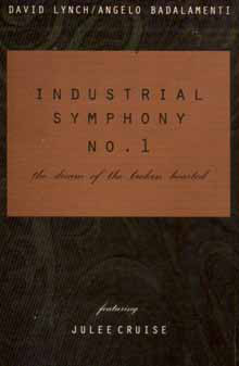 Angelo Badalamenti - Industrial Symphony No. 1 - The Dream Of The Broken Hearted