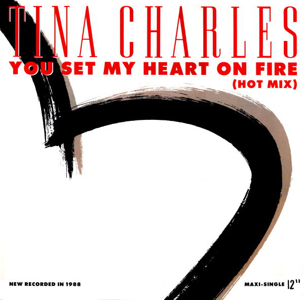Tina Charles - You Set My Heart On Fire (Hot Mix)