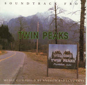 Angelo Badalamenti - Soundtrack From Twin Peaks cover of release