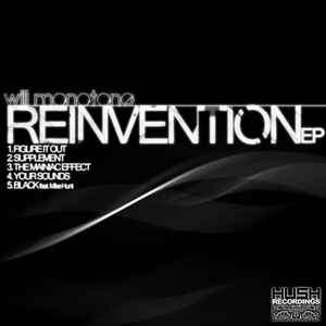 Will Monotone - Reinvention EP cover of release