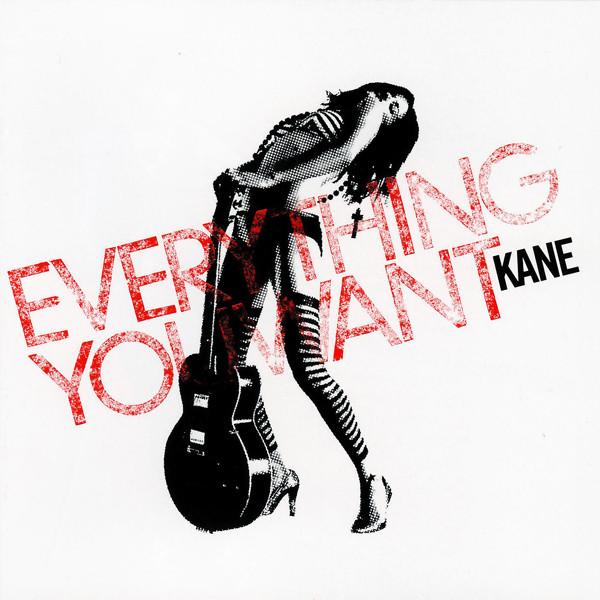 Kane (2) - Everything You Want