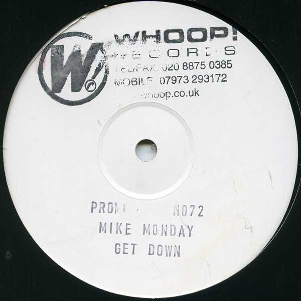 Mike Monday - Get Down