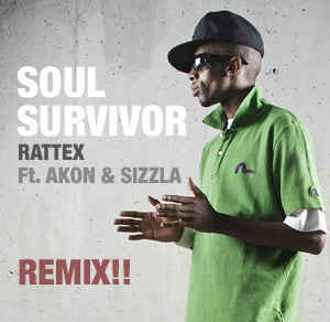 Rattex - Soul Survivor Remix!!