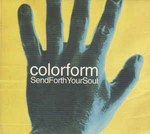 Colorform - Send Forth Your Soul cover of release