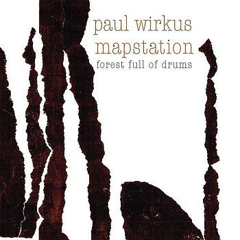 Paul Wirkus - Forest Full Of Drums
