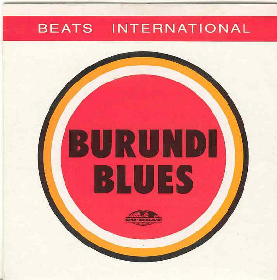 Beats International - Burundi Blues