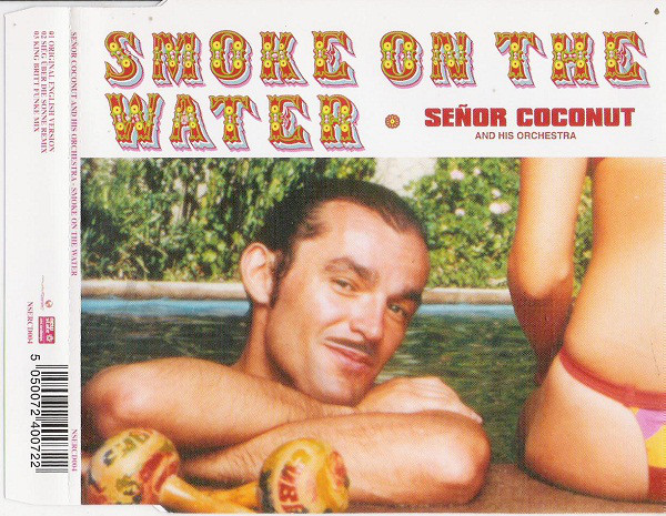 Señor Coconut And His Orchestra - Smoke On The Water