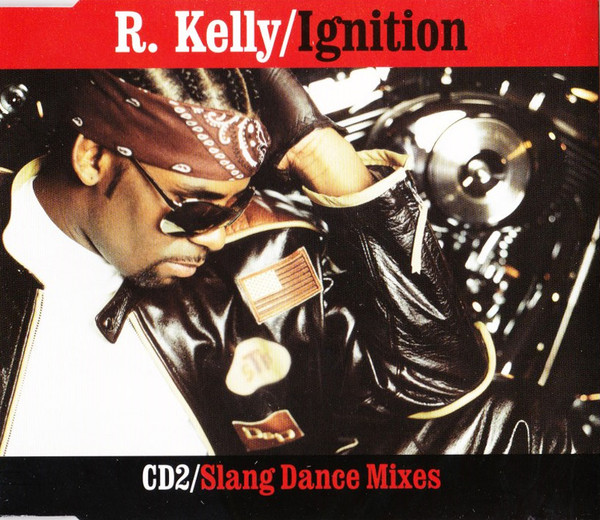 R. Kelly - Ignition (Slang Dance Mixes)
