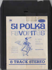 Al Soyka And His Orchestra - 51 Polka Favorites
