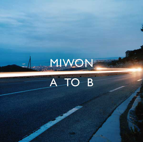 Miwon - A To B