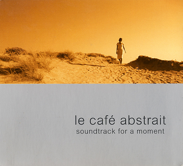 Raphaël Marionneau - Le Café Abstrait Volume 4 - Soundtrack For A Moment