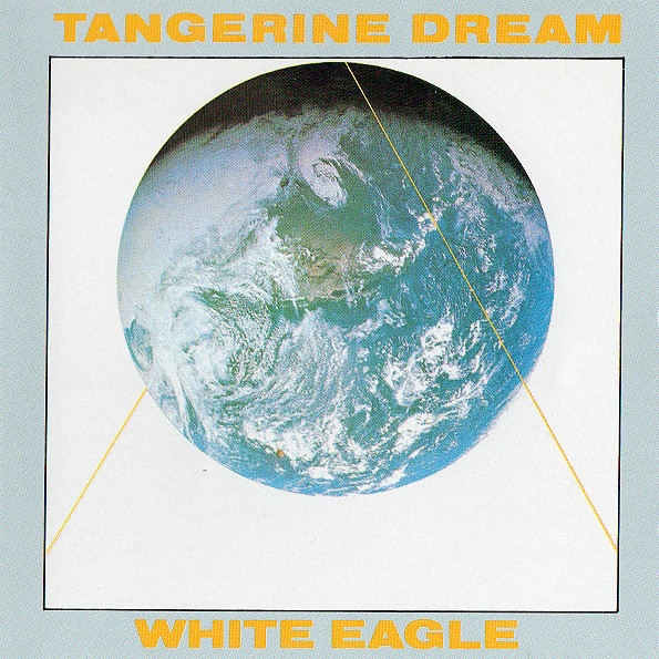 Tangerine Dream - White Eagle