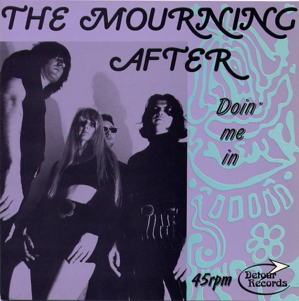 Mourning After, The (2) - Doin' Me In