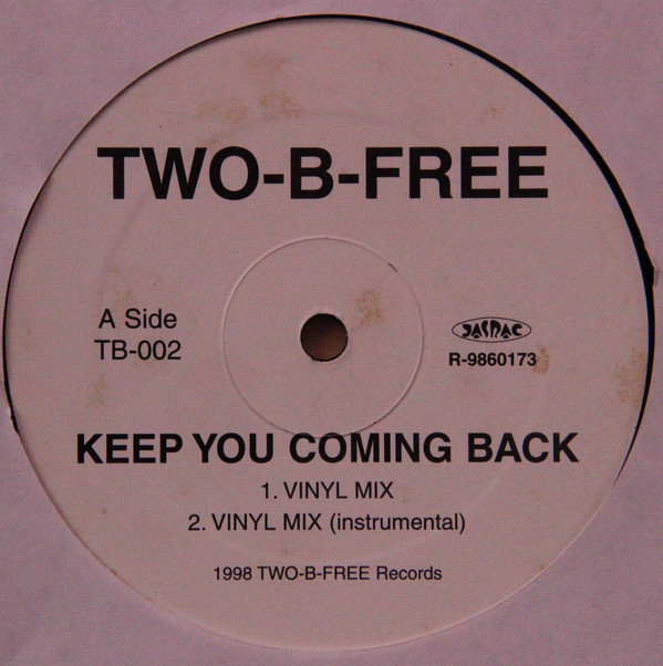 Two-B-Free - Keep You Coming Back / Play That Funky Music