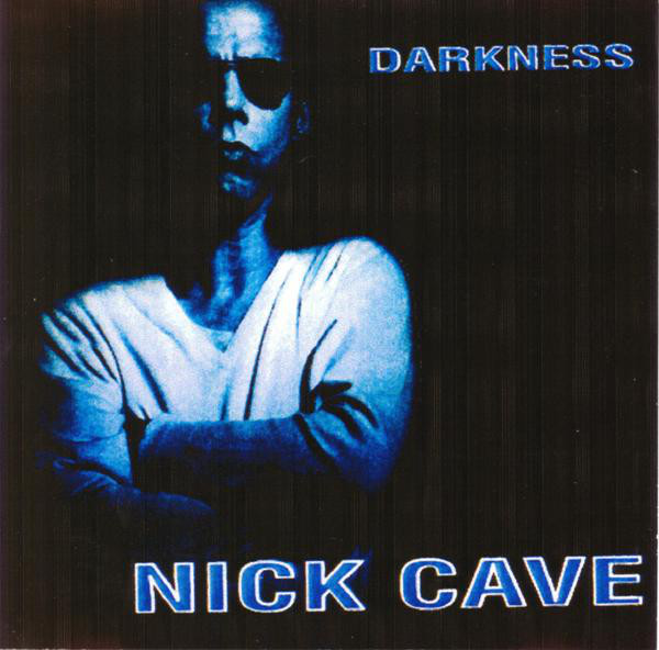 Nick Cave - Darkness