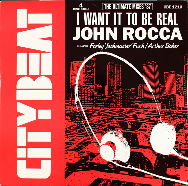 John Rocca - I Want It To Be Real (The Ultimate Mixes '87)