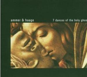 Ulrike Haage - 7 Dances Of The Holy Ghost