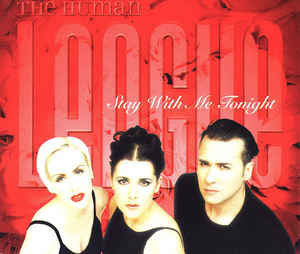 Human League, The - Stay With Me Tonight cover of release