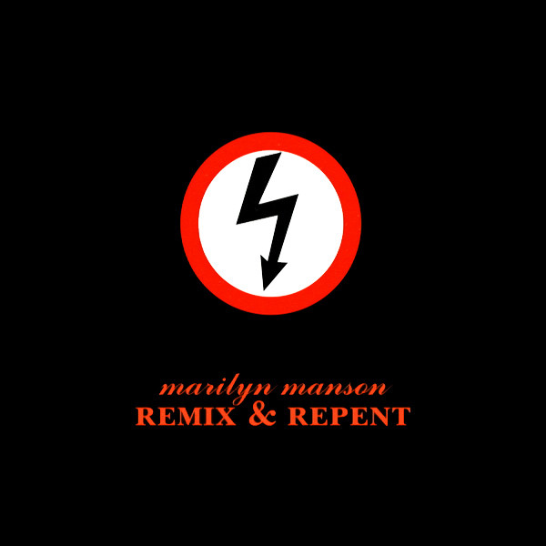 Marilyn Manson - Remix & Repent