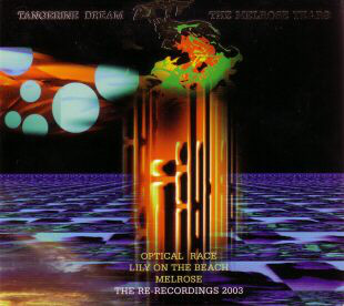 Tangerine Dream - The Melrose Years