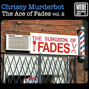 Chrissy Murderbot - The Ace Of Fades Vol. 2