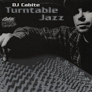 DJ Cabite - Turntable Jazz