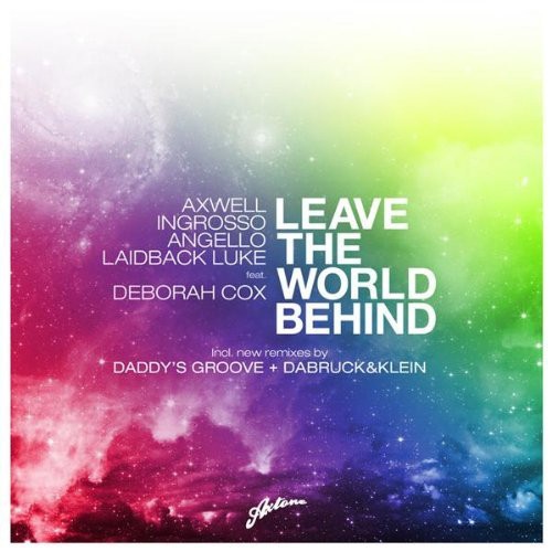 Steve Angello - Leave The World Behind