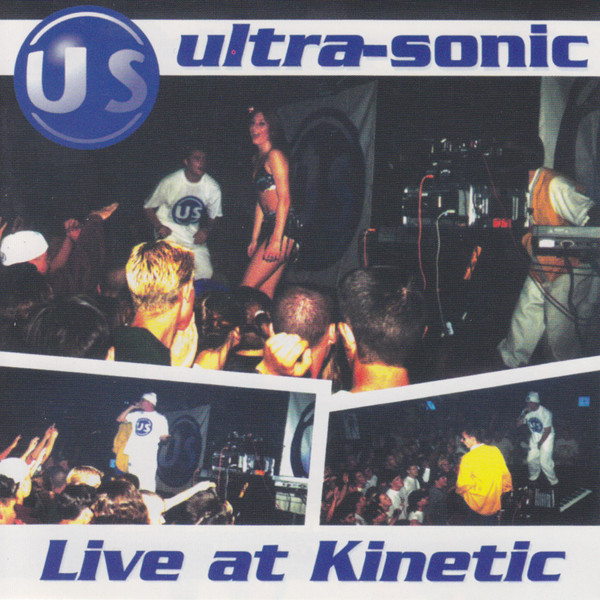 Ultra-Sonic - Live At Kinetic