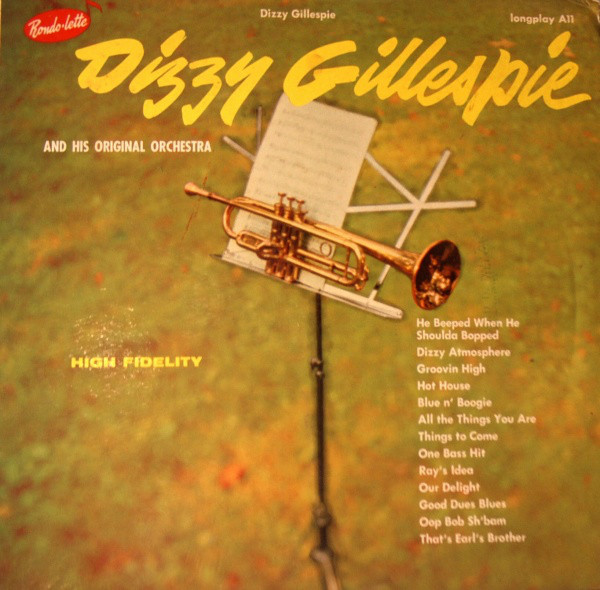 the origins and implications of bebop of dizzy gillespie Explore dizzy gillespie's post-bebop jazz career examine the effects that world war ii had on big bands discover which big bands survived this era and why.
