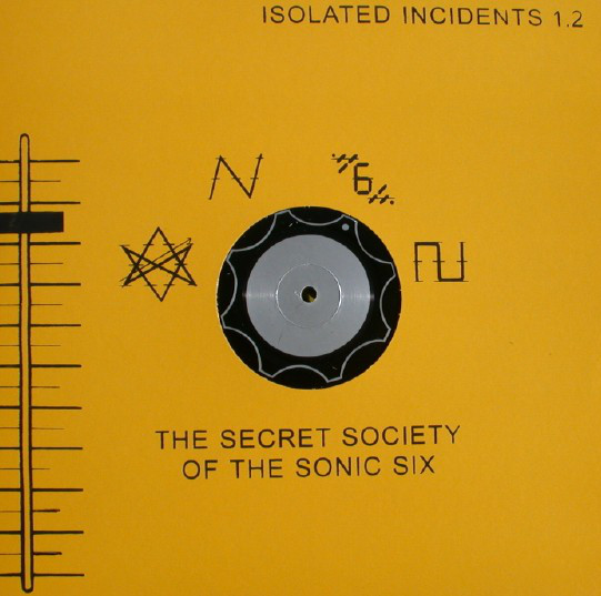 Secret Society Of The Sonic Six, The - Isolated Incidents 1.2