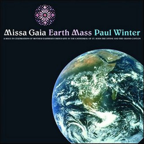 Paul Winter (2) - Missa Gaia / Earth Mass