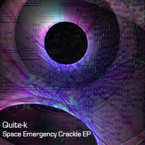 Quite-k - Space Emergency Crackle EP cover of release