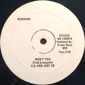 C. B. And Just Us - Won't You