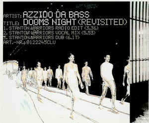 Azzido Da Bass - Dooms Night (Revisited) cover of release